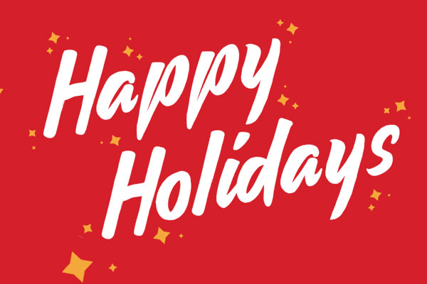 Thank you, Happy Holidays & Office Closure Dates
